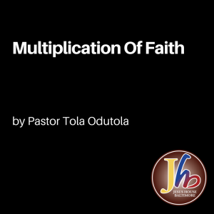 Multiplication Of Faith