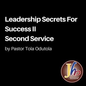 Leadership Secrets For Success II Second Service