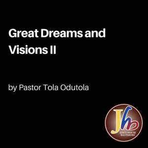great dreams and visions (1)