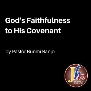 God's Faithfulness to His Covenant