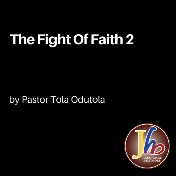 The Fight Of Faith 2